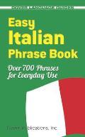 Easy Italian Phrase Book 770 Basic Phrases for Everyday Use