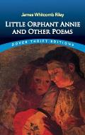 Little Orphant Annie & Other Poems