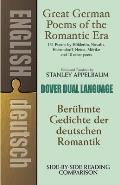 Great German Poems of the Romantic Era Dual Language
