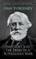 First Love & The Diary Of A Superfluous