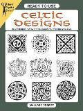 Ready To Use Celtic Designs 96 Different Royalty Free Designs Printed One Side