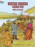 Western Pioneers Coloring Book