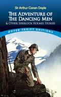 Adventure of the Dancing Men & Other Sherlock Holmes Stories
