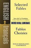 Selected Fables Fables Choisies A Dual Language
