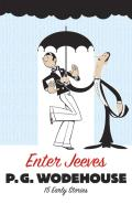 Enter Jeeves 15 Early Stories