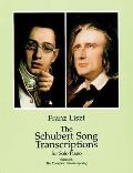 Schubert Song Transcriptions for Solo Piano Series III The Complete Schwanengesang