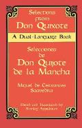 Selections from Don Quixote: A Dual-Language Book a Dual-Language Book