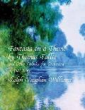 Fantasia on a Theme by Thomas Tallis & Other Works for Orchestra in Full Score