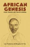 African Genesis: Folk Tales and Myths of Africa