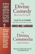 Divine Comedy Selected Cantos A Dual Language Book