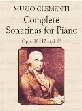 Complete Sonatinas for Piano Opp 36 37 & 38