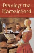 Playing the Harpsichord