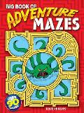 Big Book of Adventure Mazes