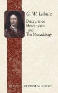 Discourse on Metaphysics & the Monadology