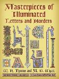 Masterpieces of Illuminated Letters & Borders
