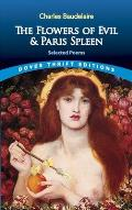 The Flowers of Evil & Paris Spleen: Selected Poems