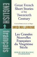 Great French Short Stories of the Twentieth Century A Dual Language Book