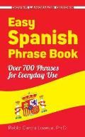 Easy Spanish Phrase Book New Edition Over 700 Phrases for Everyday Use