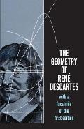 Geometry Of Rene Descartes Translated from the French & Latin by David Eugene Smith & Marcia L Latham With a facsimile of the 1st Edition