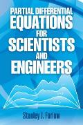 Partial Differential Equations for Scientists & Engineers