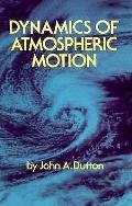 Dynamics Of Atmospheric Motion