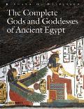 Complete Gods & Goddesses of Ancient Egypt