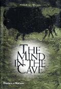 Mind in the Cave Consciousness & the Origins of Art