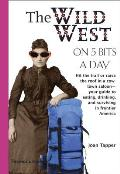 Wild West on 5 Bits a Day