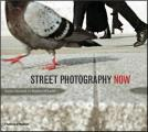 Street Photography Now Sophie Howarth & Stephen McLaren