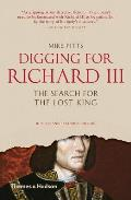 Digging for Richard III The Search for the Lost King