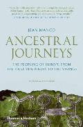 Ancestral Journeys The Peopling of Europe from the First Venturers to the Vikings