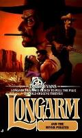 Longarm & The River Pirates