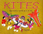 Kites Magic Wishes That Fly Up To The