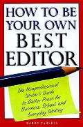 How To Be Your Own Best Editor