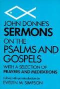 John Donnes Sermons On The Psalms & Gosp