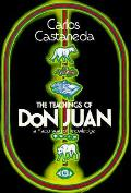 Teachings Of Don Juan A Yaqui Way Of Kno