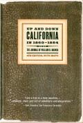 Up & Down California In 1860 1864 The Journal of William H Brewer Third Edition