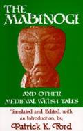 Mabinogi & other Medieval Welsh Tales