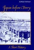 Japan Before Perry A Short History