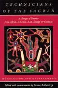 Technicians of the Sacred A Range of Poetries from Africa America Asia Europe & Oceania Second Edition Revised & Expanded