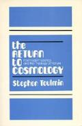 Return To Cosmology Postmodern Science & the Theology of Nature