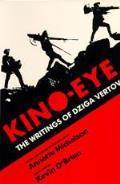 Kino Eye The Writings Of Dziga Vertov