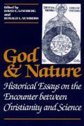 God & Nature Historical Essays On The En
