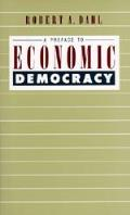 Preface To Economic Democracy