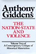 The Nation-State and Violence: Volume 2 of a Contemporary Critique of Historical Materialism