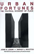 Urban Fortunes The Political Economy Of Place