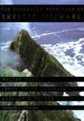 The Forgotten Hermitage of Skellig Michael: (A Centennial Book)
