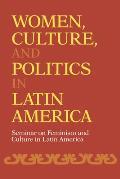 Women Culture & Politics in Latin America Seminar on Feminism & Culture in Latin America