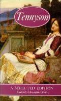 Tennyson A Selected Edition