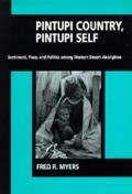 Pintupi Country Pintupi Self Sentiment Place & Politics